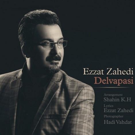 Ezzat Zahedi - 'Delvapasi'