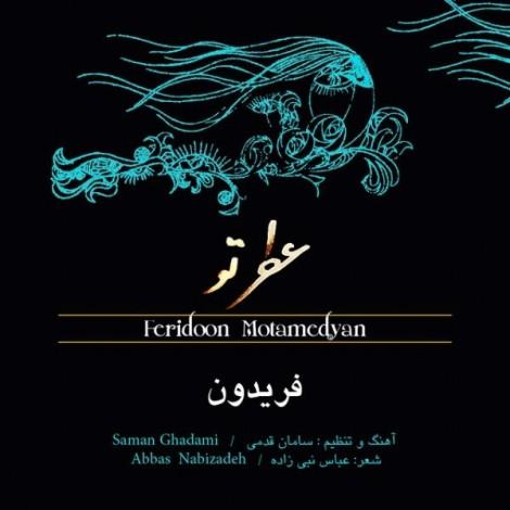 Feridoon Motamedyan - 'Atre To'
