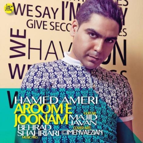 Hamed Ameri - 'Aroome Joonam'