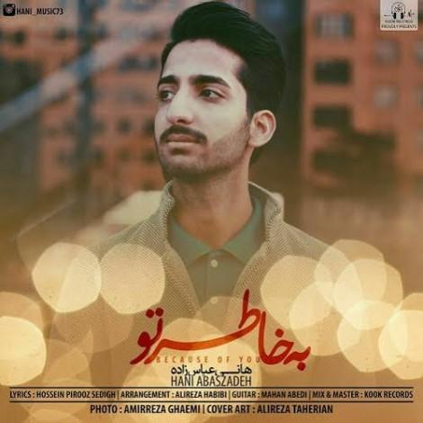 Hani Abbas Zade - 'Be Khatere To'