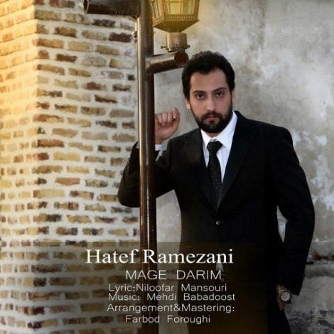 Hatef Ramezani - 'Mage Darim'