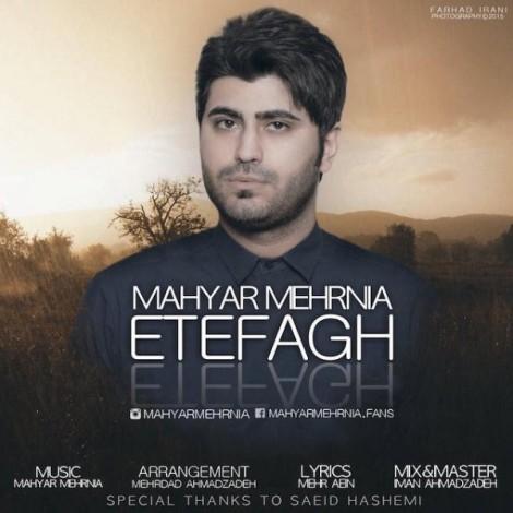 Mahyar Mehrnia - 'Etefagh'