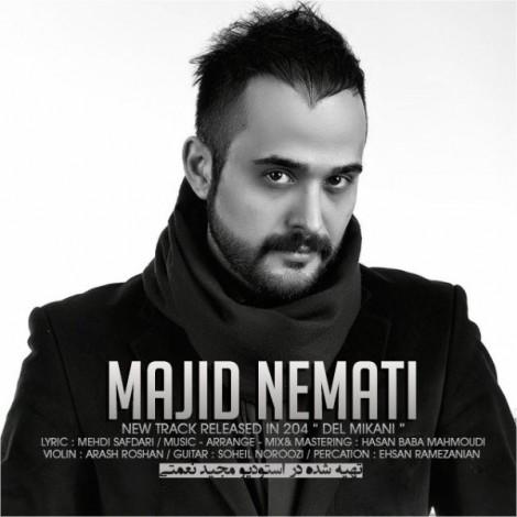Majid Nemati - 'Del Mikani'