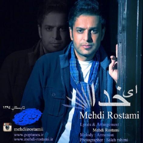 Mehdi Rostami - 'Ey Khoda'