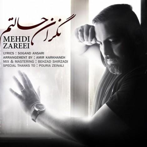 Mehdi Zareei - 'Negarane Haletam'