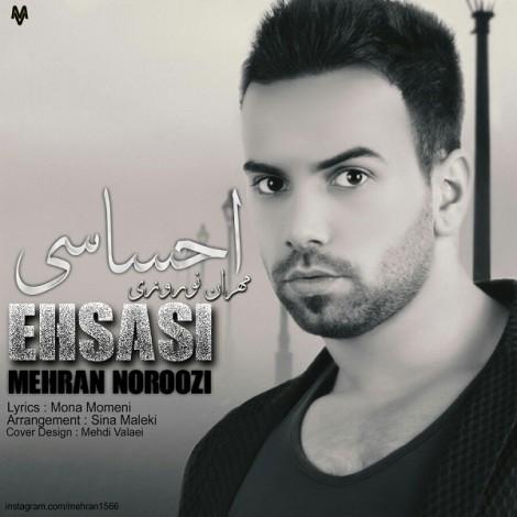 Mehran Noroozi - 'Ehsasi'