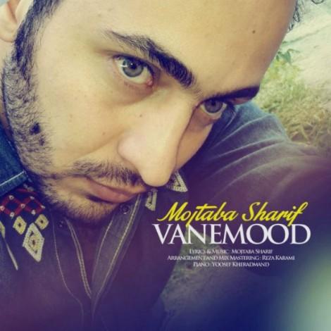 Mojtaba Sharif - 'Vanemood'