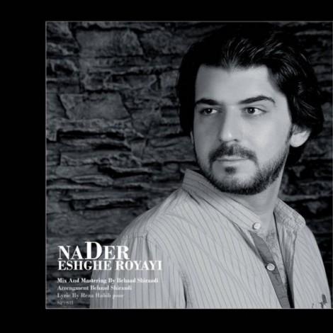 Nader - 'Eshghe Royayi'