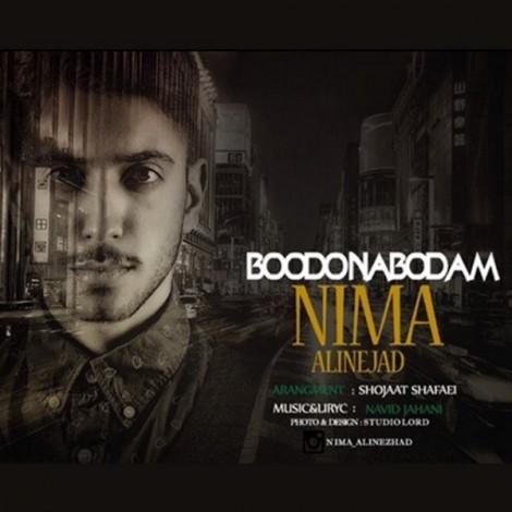 Nima Alinejad - 'Boodo Naboodam'