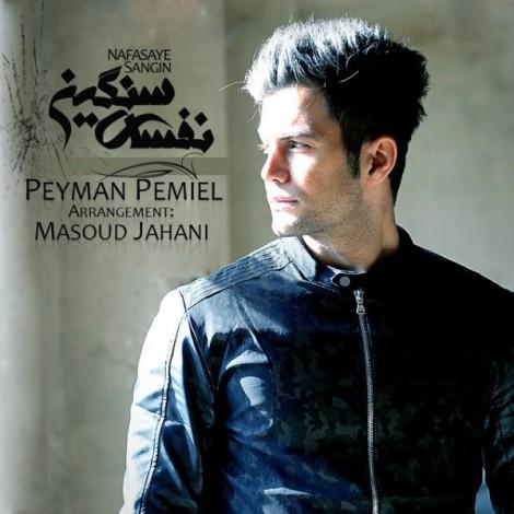 Peyman Piemiel - 'Nafasaye Sangin'