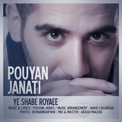 Pouyan Janati - 'Ye Shabe Royaee'