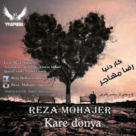 Reza Mohajer - 'Kare Donya'
