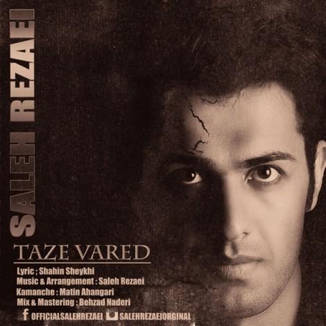 Saleh Rezaei - 'Taze Vared'