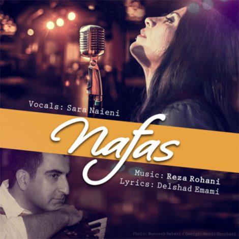 Sara Naeini - 'Nafas (Ft Reza Rohani)'
