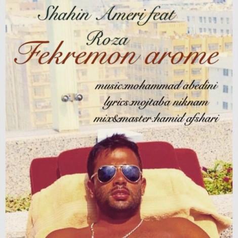 Shahin Ameri - 'Fekremoon Arome'