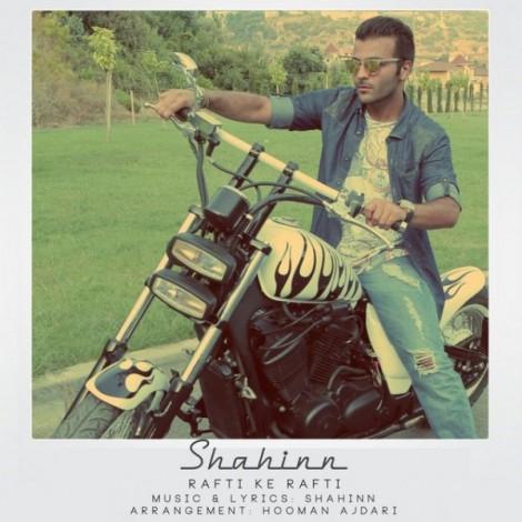 Shahinn - 'Rafti Ke Rafti'