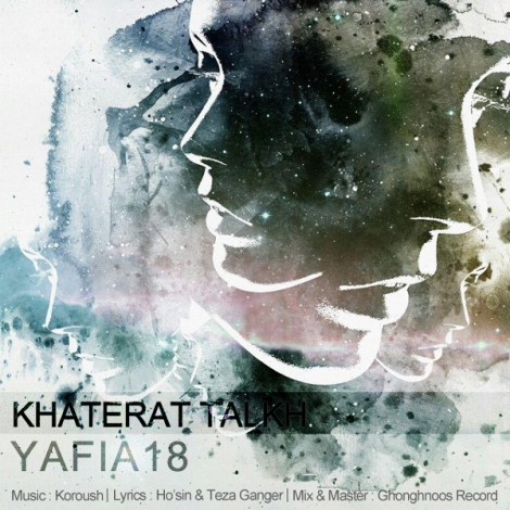 Yafia18 - 'Khaterat Talkh (Ft Pouya)'