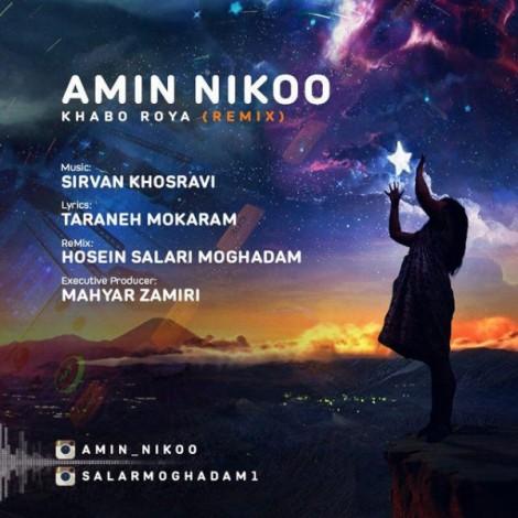 Amin Nikoo - 'Khabo Roya (Remix)'
