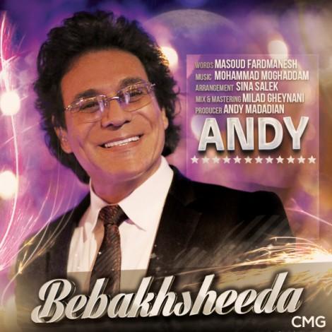 Andy - 'Bebakhsheeda'