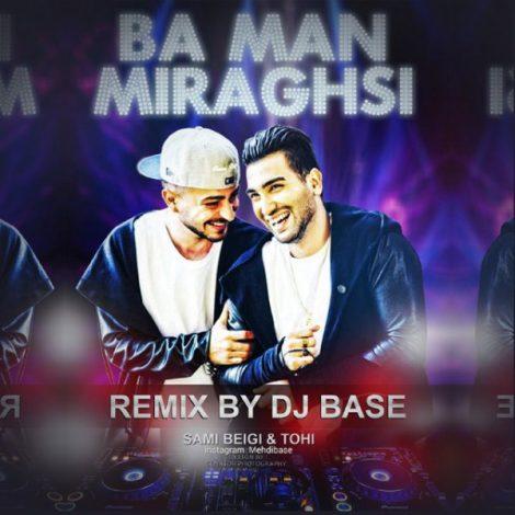 Tohi & Sami Beigi - 'Ba Man Miraghsi (DJ Base Remix)'