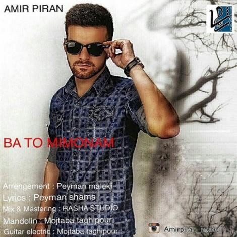 Amir Piran - 'Ba To Mimonam'