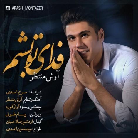 Arash Montazer - 'Fadaye To Besham'