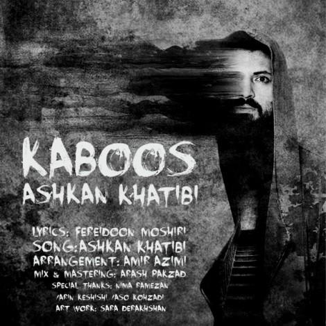 Ashkan Khatibi - 'Kaboos'