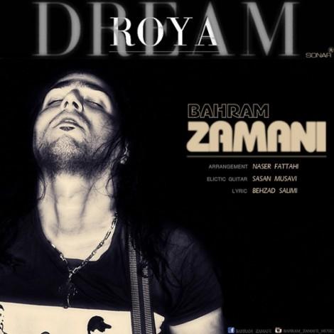 Bahram Zamani - 'Roya'