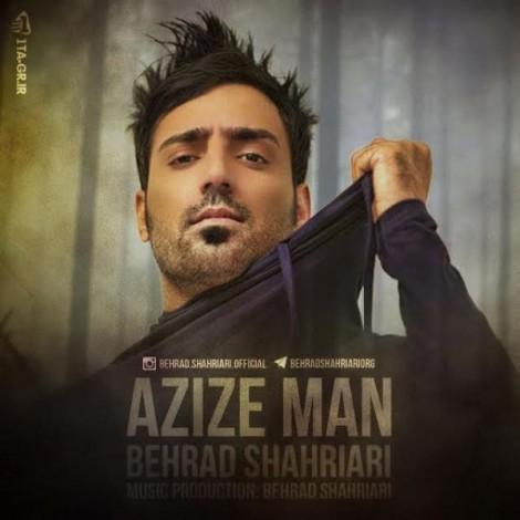 Behrad Shahriari - 'Azize Man'