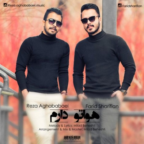 Farid Sharifian & Reza Aghababaei - 'Havato Daram'