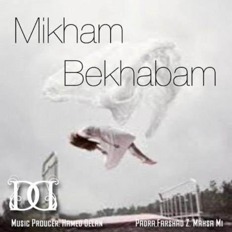 Farshad Z - 'Mikham Bekhabam (Ft Mahsa Mi & Padra)'