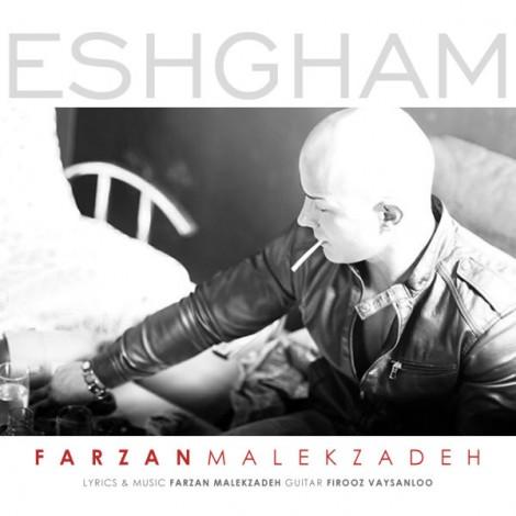 Farzan Malekzadeh - 'Eshgham'