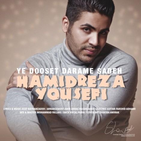 Hamidreza Yousefi - 'Ye Dooset Darame Sade'