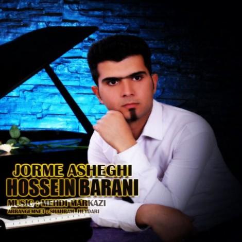 Hossein Barani - 'Jorme Asheghi'