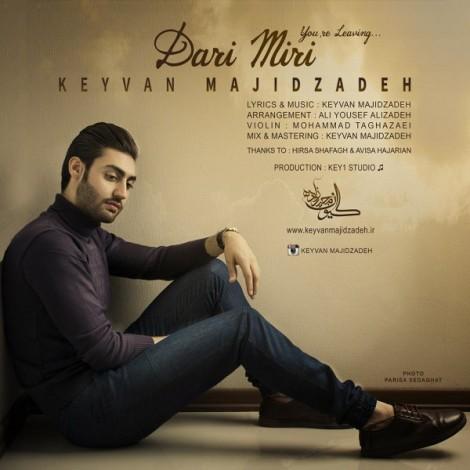 Keyvan Majidzadeh - 'Dari Miri'