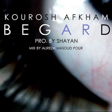 Kourosh Afkham - 'Begard'