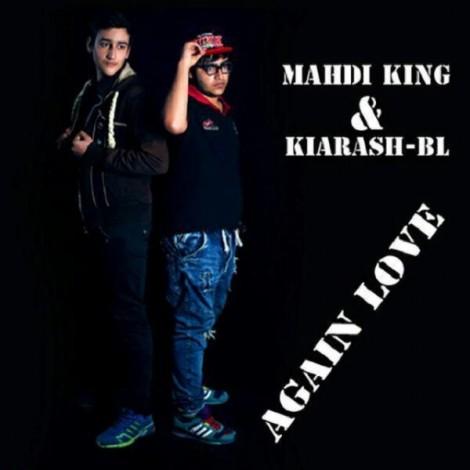 Mahdi King & Kiarash PL - 'Again Love'
