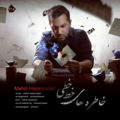 Mehdi Hasanzadeh - 'Khaterehaye Khat Khati'