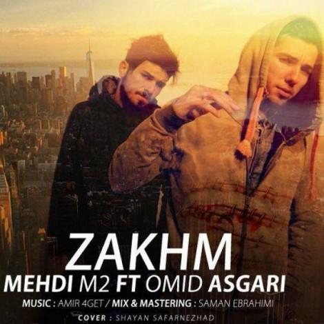 Mehdi M2 - 'Zakhm (Ft Omid Asgari)'