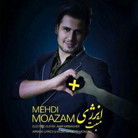 Mehdi Moazam - 'Energye Mosbat'