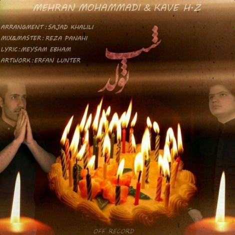 Mehran Mohammadi & Kave H.Z - 'Shabe Tavallod'