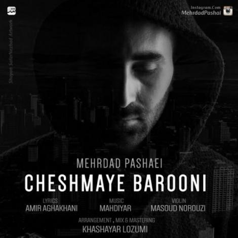 Mehrdad Pashaei - 'Cheshmaye Barooni'
