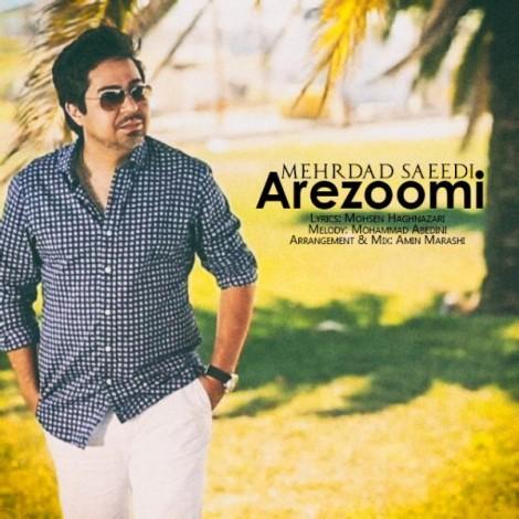 Mehrdad Saeedi - 'Arezoomi'