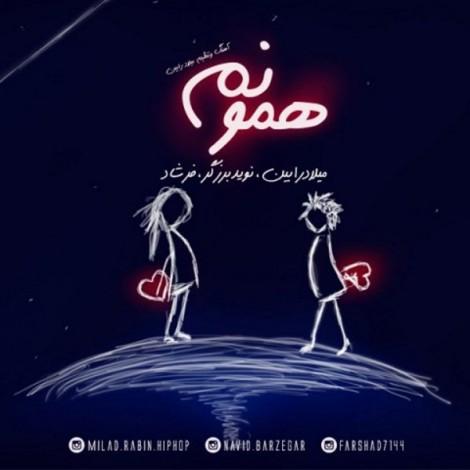 Milad Rabin - 'Hamonam (Ft Navid Barzegar & Farshad)'
