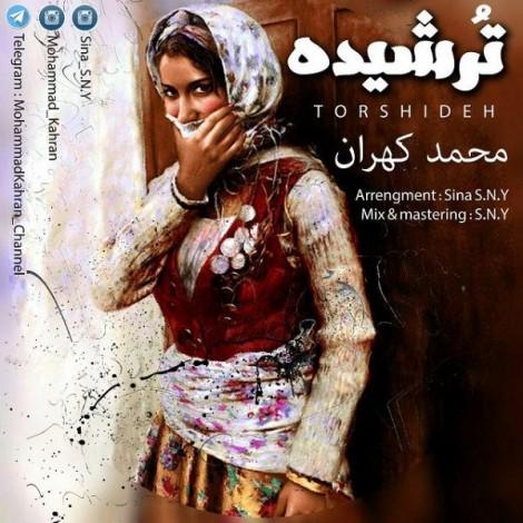 Mohammad Kahran - 'Torshideh'