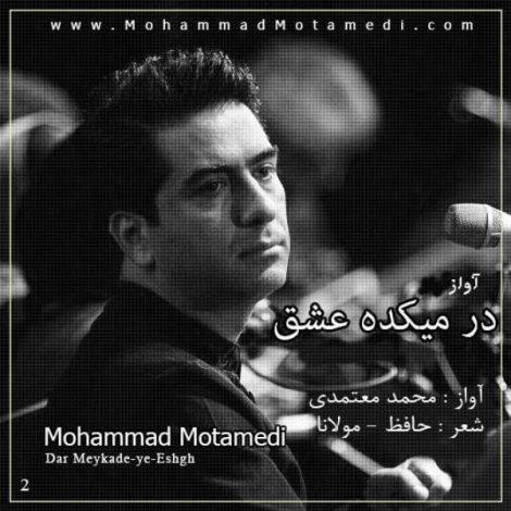 Mohammad Motamedi - 'Dar Meykadeye Eshgh'