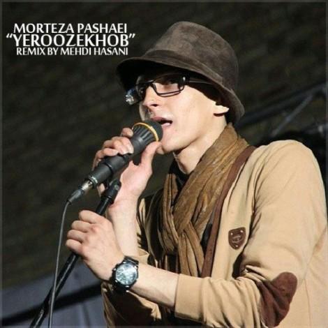 Morteza Pashaei - 'Ye Rooz Khob (Remix By Mehdi Hasani)'
