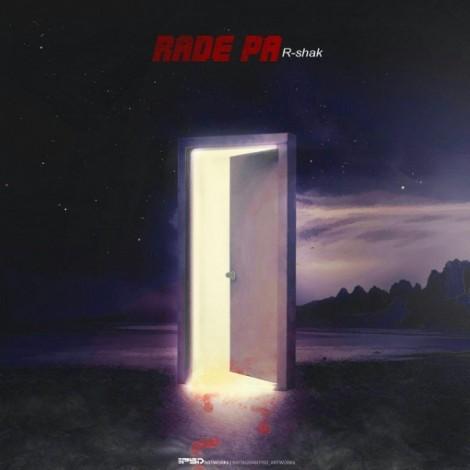R-Shak - 'Rade Pa'