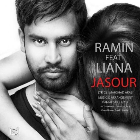 Ramin - 'Jasour (Ft Liana)'