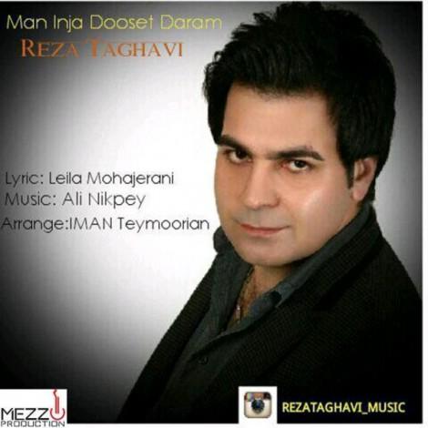 Reza Taghavi - 'Man Inja Dooset Daram'